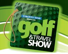 Toronto Golf & Travel Show, March 1-3